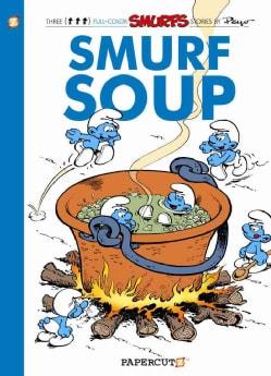 The Smurfs 13: Smurf Soup (Paperback)
