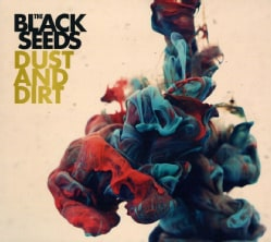 BLACK SEEDS - DUST & DIRT