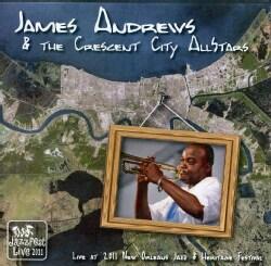 JAMES ANDREWS - LIVE AT JAZZ FEST 2011
