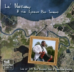 LIL NATHAN & THE ZYDECO BIG TIMERS - LIVE AT JAZZ FEST 2011