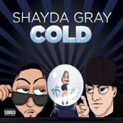 SHAYDA GRAY - COLD