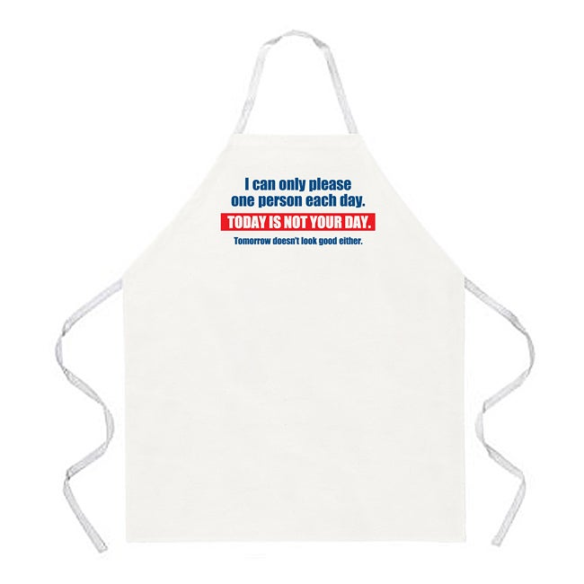 'Today is Not Your Day' Apron-Natural
