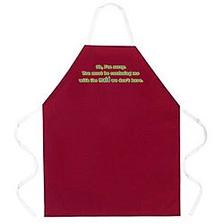 'Oh I'm Sorry, You Must Be Confusing Me With The Maid We Don't Have' Apron-Burgundy