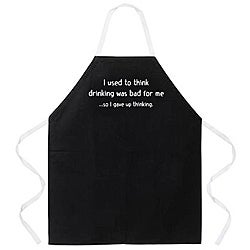 'I Used To Think That Drinking Was Bad For Me, But Then I Gave Up Thinking' Apron-Black