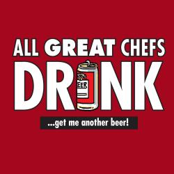 'All Great Chefs Drink�.Get Me Another Beer' Apron-Red