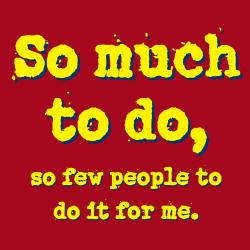 'So Much To Do And So Few People To Do It For Me' Kitchen Apron-Red - Thumbnail 1