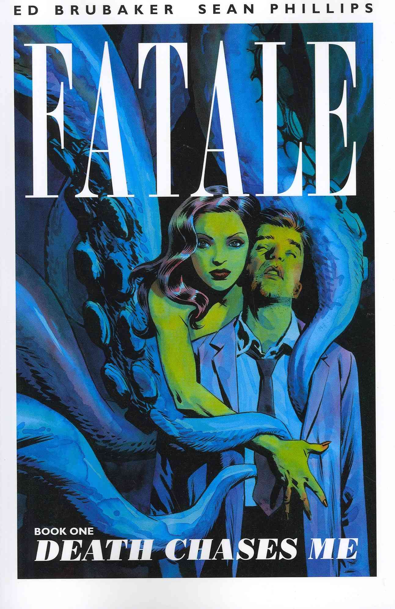 Fatale 1: Death Chases Me (Paperback)