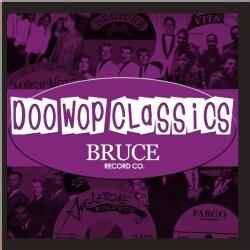DOO-WOP CLASSICS (BRUCE RECORDS) - VOL. 8-DOO-WOP CLASSICS (BRUCE RECORDS)
