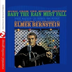 ELMER BERNSTEIN - MUSIC FROM THE MOTION PICTURE: BABY THE RAIN MUST