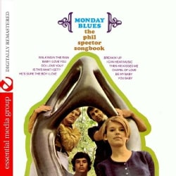 MONDAY BLUES - PHIL SPECTOR SONGBOOK