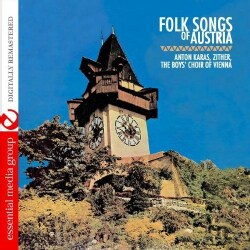 ANTON KARAS/THE BOYS CHOIR OF VIENNA - FOLK SONGS OF AUSTRIA