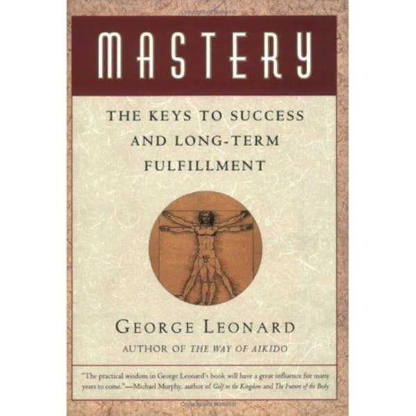 Mastery: The Keys to Success and Long-Term Fullfillment (Paperback)