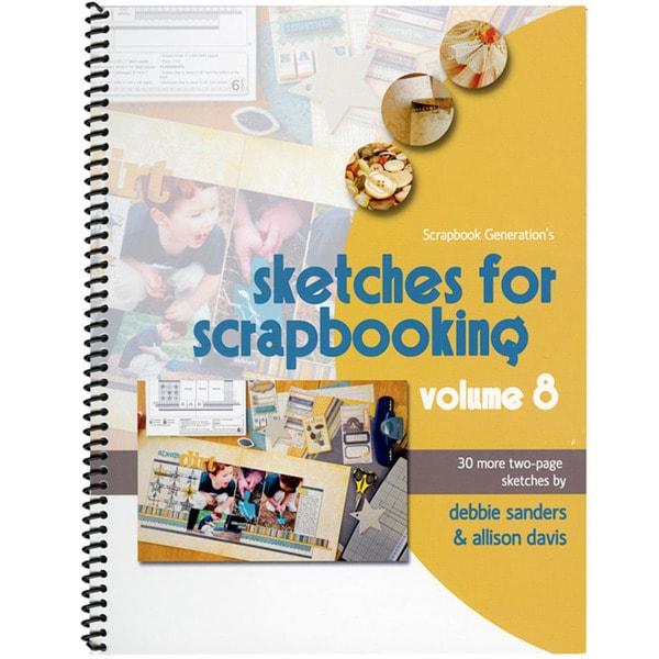 Scrapbook Generation Sketches For Scrapbooking Volume 8