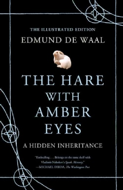 The Hare With Amber Eyes: A Hidden Inheritance (Hardcover)