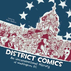District Comics: An Unconventional History of Washington, DC (Paperback)