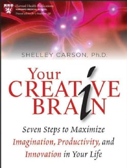 Your Creative Brain: Seven Steps to Maximize Imagination, Productivity, and Innovation in Your Life (Paperback)