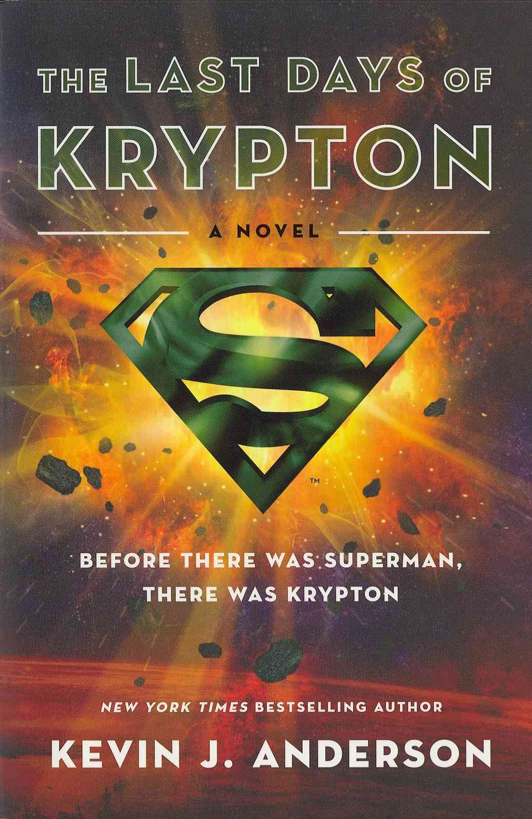 The Last Days of Krypton (Paperback)