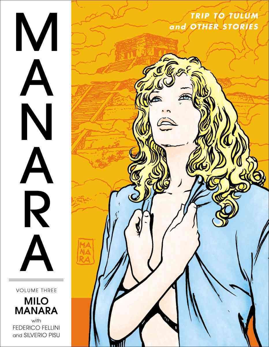 The Manara Library 3 (Hardcover)