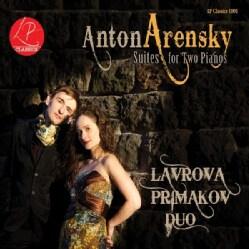 LAVROVA PIMAKOV DUO - ANTON ARENSKY: SUITES FOR TWO PIANOS