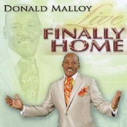 DONALD MALLOY - FINALLY HOME LIVE