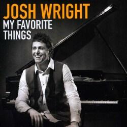 JOSH WRIGHT - MY FAVORITE THINGS