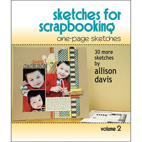 Scrapbook Generation One-page Sketches For Scrapbooking (Volume 2)