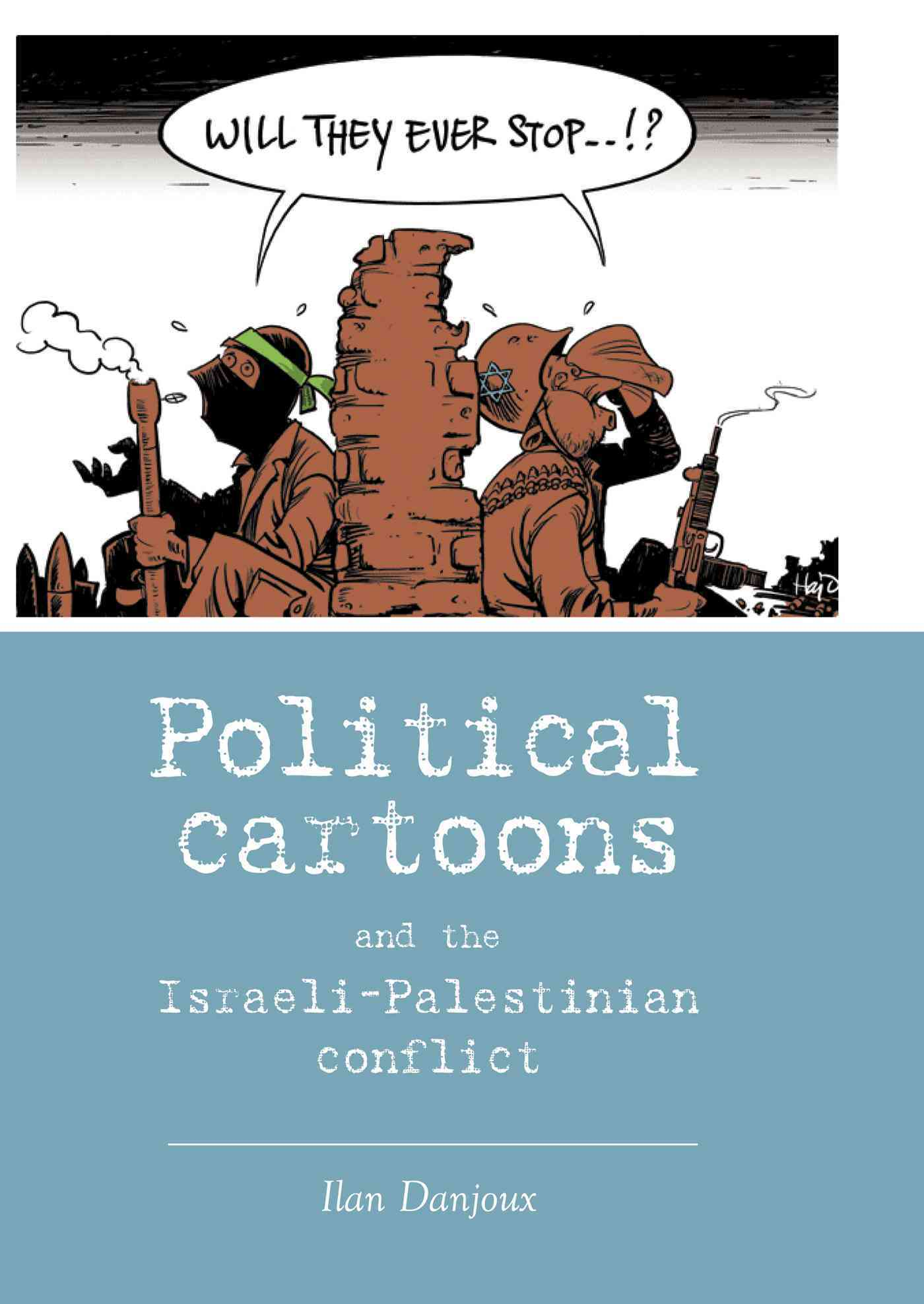 Political Cartoons and the Israeli-Palestinian Conflict (Hardcover)
