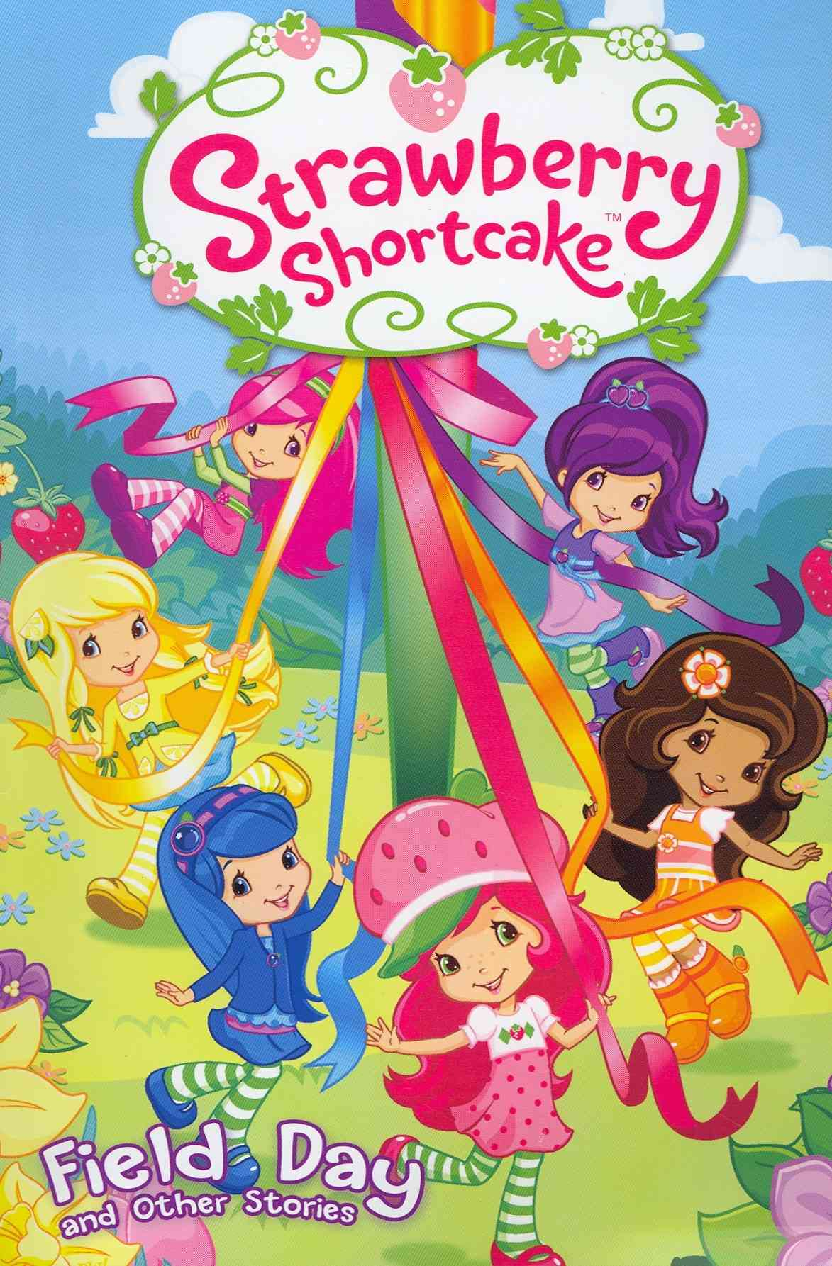 Strawberry Shortcake 3: Field Day and Other Stories (Paperback)
