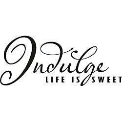 Design on Style Indulge 'Life is sweet' Vinyl Art Quote