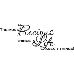 Design on Style 'The most precious things in life aren't things' Vinyl Art Quote