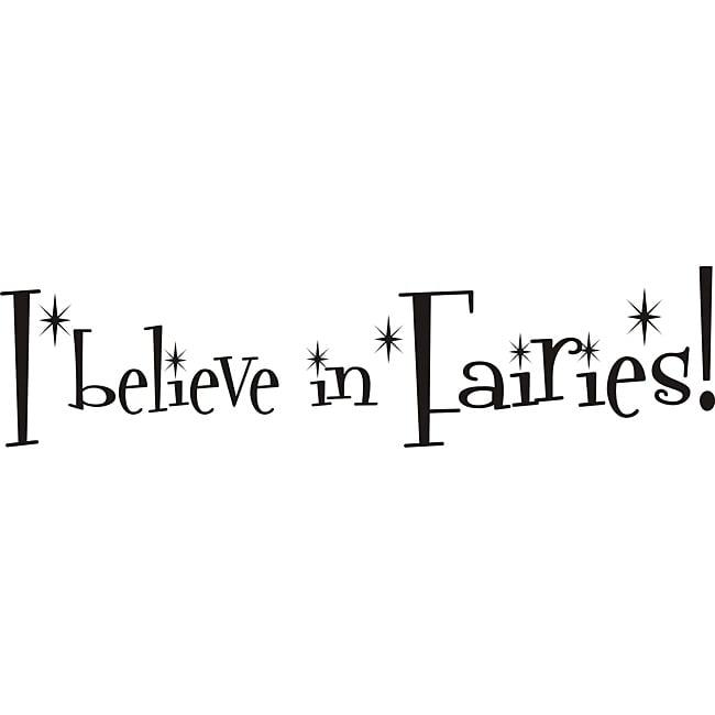 Design on Style 'I believe in Fairies!' Vinyl Art Quote