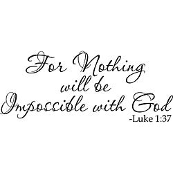 Design on Style 'For Nothing will be impossible with God Luke 1:37' Vinyl Art Quote
