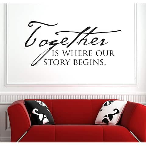 Vinyl Attraction 'Together is where our story begins' Family Vinyl Wall Art