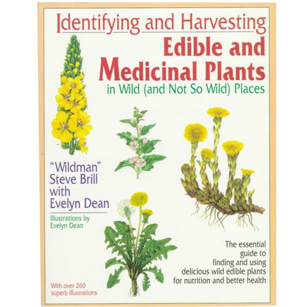 Identifying and Harvesting Edible and Medicinal Plants in Wild (Paperback)