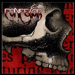 Confessor - Uncontrolled