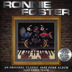 RONNIE FOSTER - DELIGHT: EXPANDED EDITION