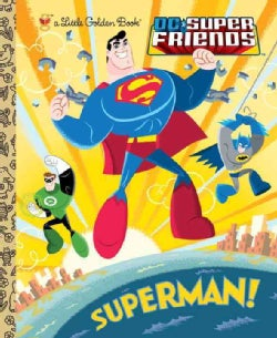 Superman!: DC Super Friends (Hardcover)
