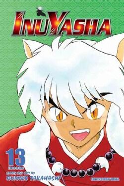 Inuyasha 13: Vizbig Edition (Paperback)