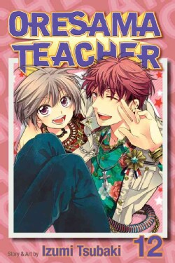 Oresama Teacher 12 (Paperback)