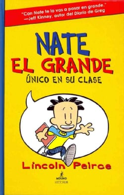Nate El Grande: Unico en su clase / Big Nate: In A Class By Himself (Hardcover)
