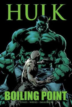 Hulk: Boiling Point (Hardcover)