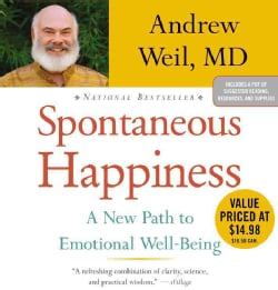 Spontaneous Happiness: A New Path to Emotional Well-being (CD-Audio)