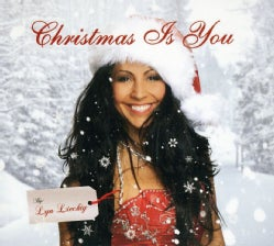 LYN LIECHTY - CHRISTMAS IS YOU