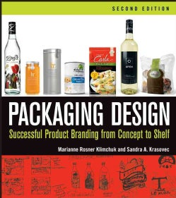 Packaging Design: Successful Product Branding from Concept to Shelf (Paperback)