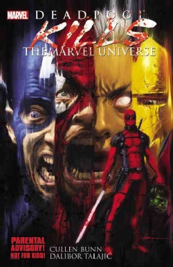 Deadpool: Deadpool Kills the Marvel Universe (Paperback)