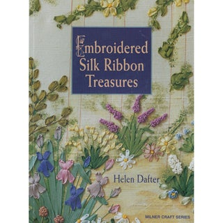 Milner Craft Series Books-Embroidered Silk Ribbon Treasures