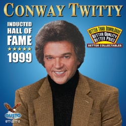 Conway Twitty - Inducted Hall of Fame: 1999