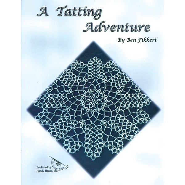 Handy Hands-A Tatting Adventure