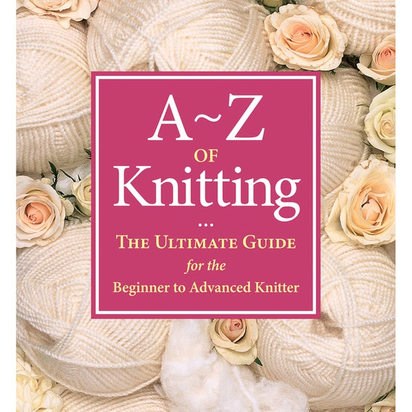 Martingale & Company-A To Z Of Knitting
