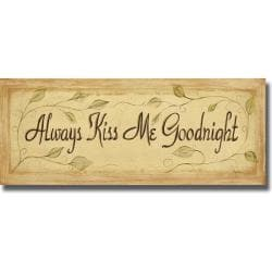 Grace Pullen 'Always Kiss Me Goodnight' Canvas Art